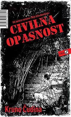 Kruno Čudina: Civilna opasnost(ulomak)