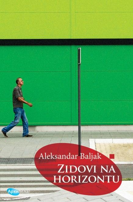 Zidovi na horizontu ili književni portret aforističara AleksandraBaljka