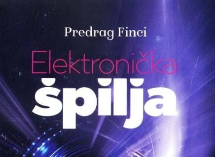 """O knjizi """"Elektronička špilja"""" PredragaFincija"""