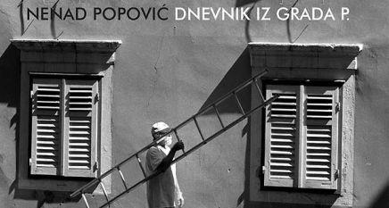 Upoznavanje meridijana – O knjizi Nenada Popovića: Dnevnik iz gradaP.