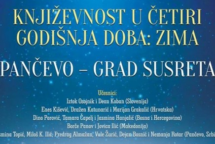 Međunarodni festival književnosti u četiri godišnja doba: Zima – Pančevo gradsusreta