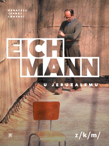Dejan Jović: Eichmann uJeruzalemu