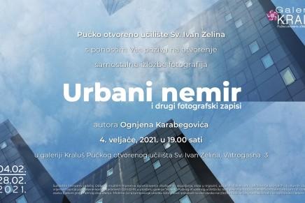 Ognjen Karabegović: Urbani nemir i drugi fotografskizapisi