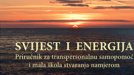 Dr. Maja Roje Novak: Svijest i energija – Okušavanje new ageparadigme